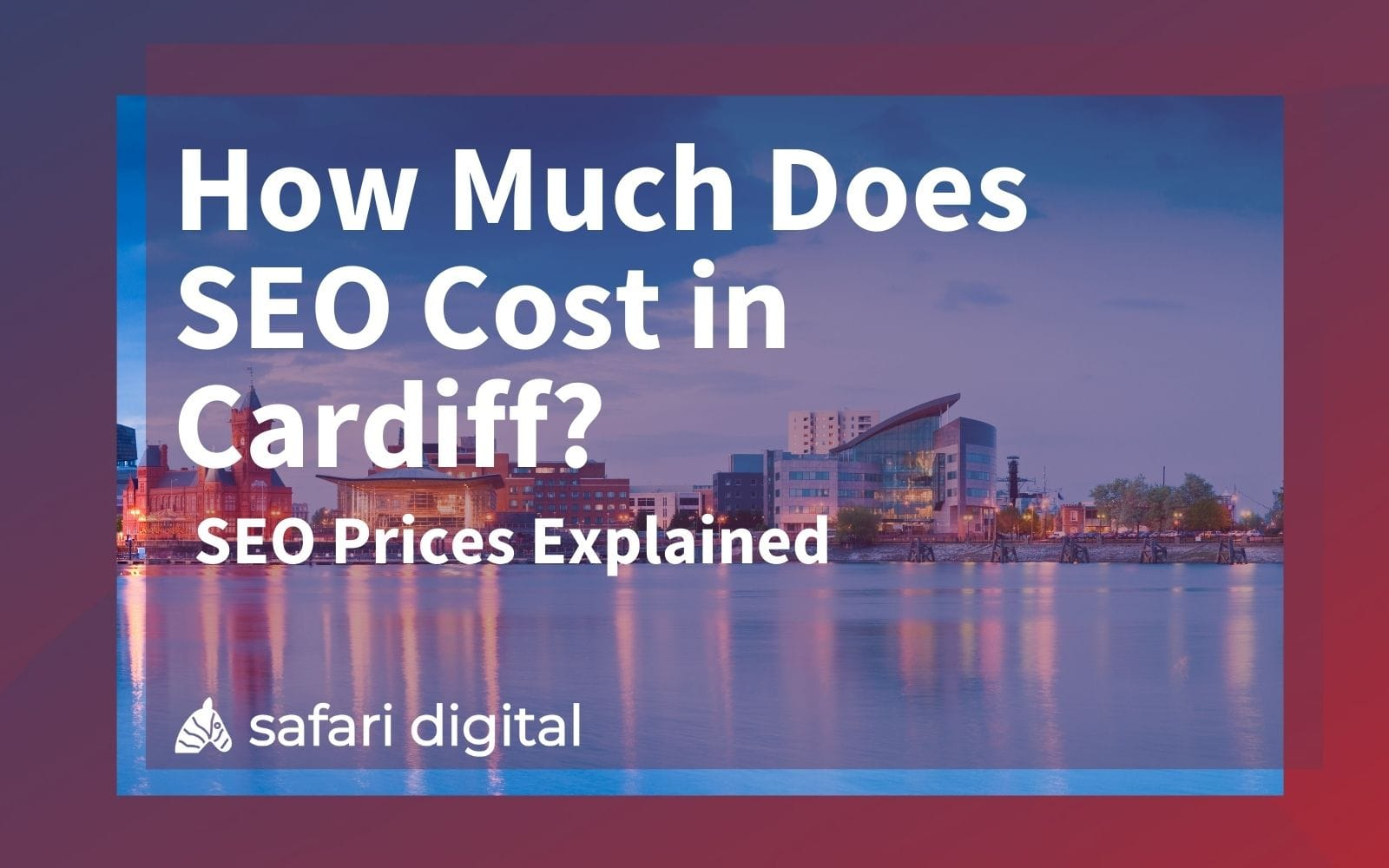 SEO Cardiff Costs Explained