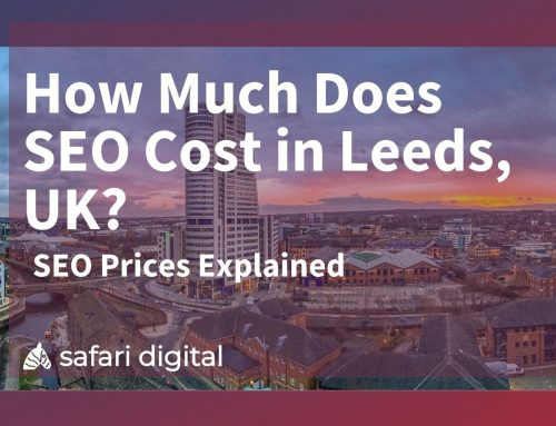 SEO Leeds Prices – How Much Should You Pay for SEO in Leeds?