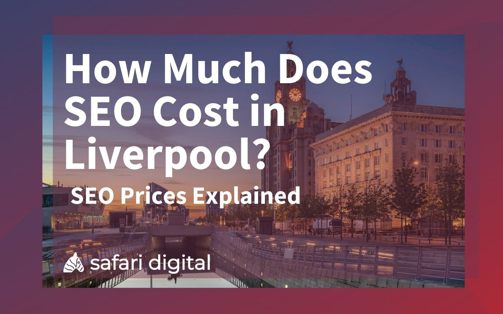 SEO Liverpool prices explained